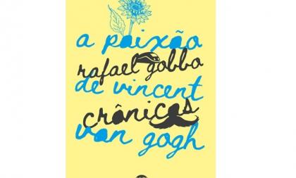 """GOGH – Editora de Cachoeira lança """"A paixão de Vincent van Gogh"""""""