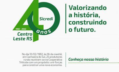 Sicredi Centro Leste RS apresenta marca dos 40 anos